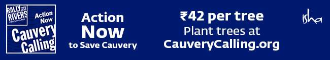 ACTION NOW - Cauvery Calling - Plant Trees