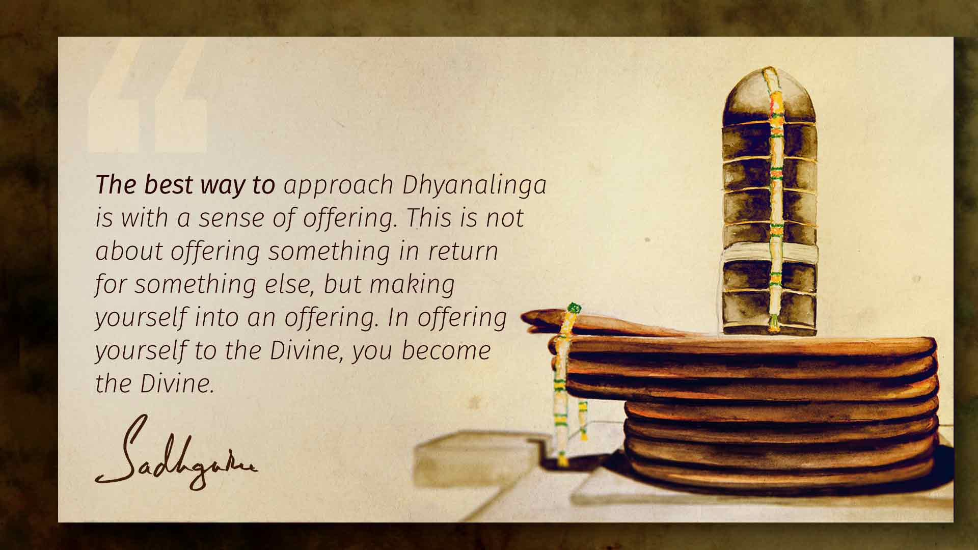 Sadhguru Quotes on Dhyanalinga