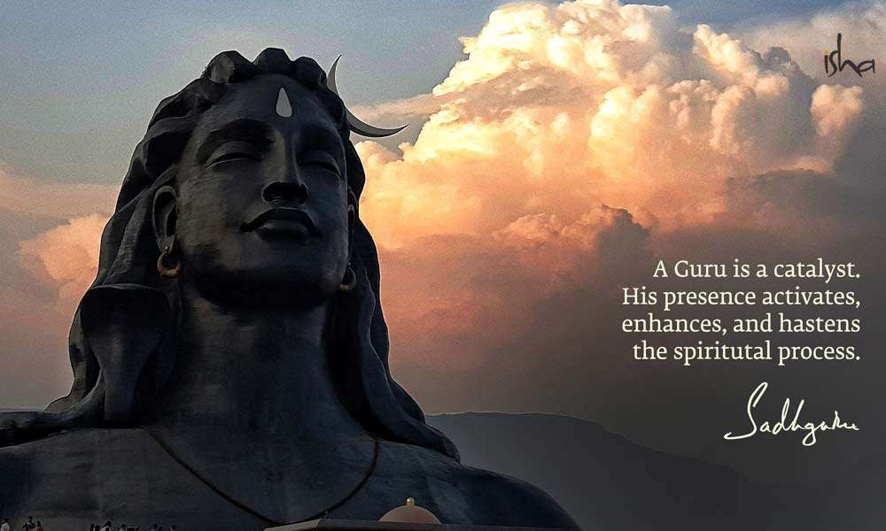 Guru Purnima Images | A Guru is a Catalyst. His presence activates, enhances, and hastens the spiritual process