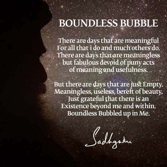 "Sadhguru's Poem ""Boundless Bubble"" 