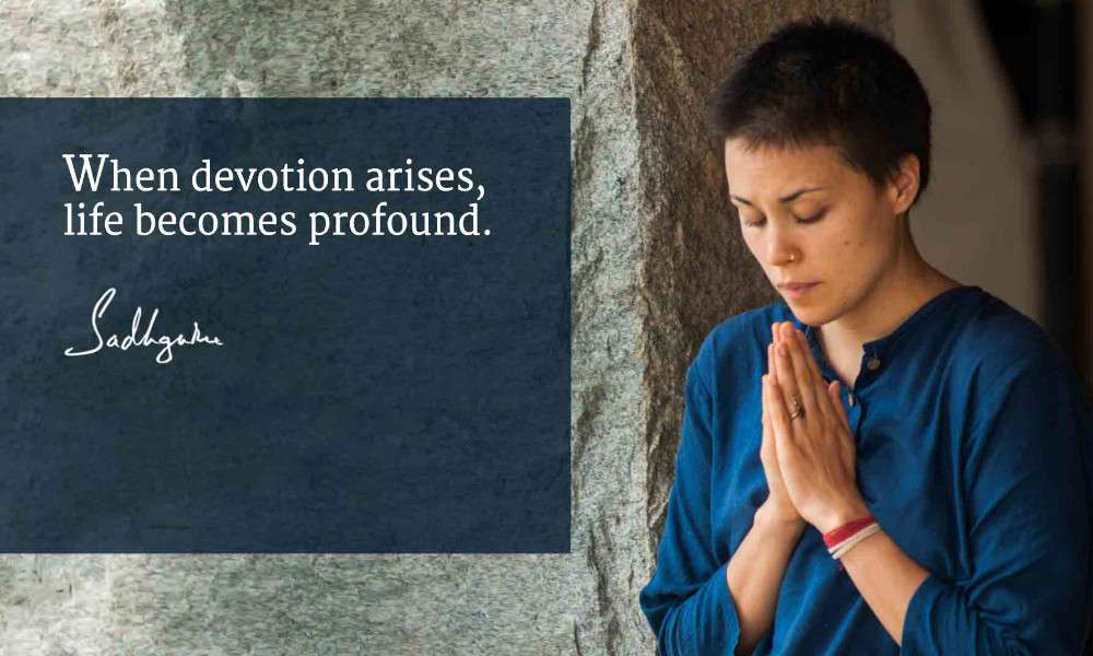 Sadhguru quotes on devotion