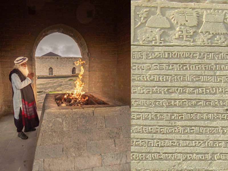 Left: Sadhguru paying respects to the fire at the Ateshgah, Fire temple, Baku; Right: Devanagari inscriptions on a stone panel in the Ateshgah Fire temple, Baku | One Mega Life