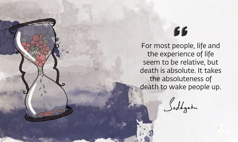 21 Sadhguru Quotes On Death