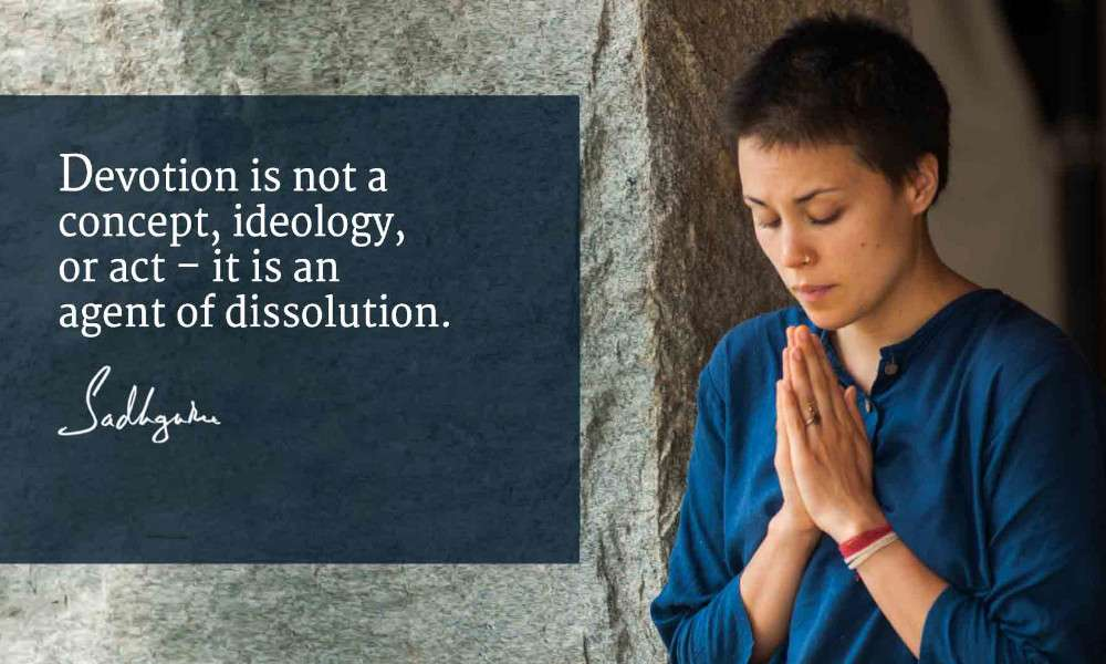 thought on devotion from Sadhguru
