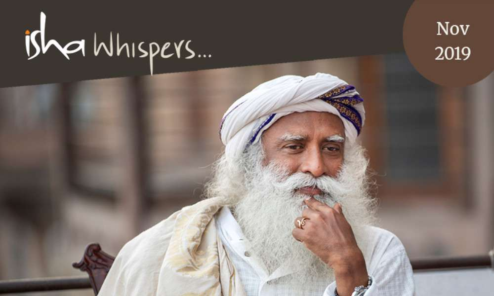 Isha Blog Article | Isha Whispers… Nov 2019