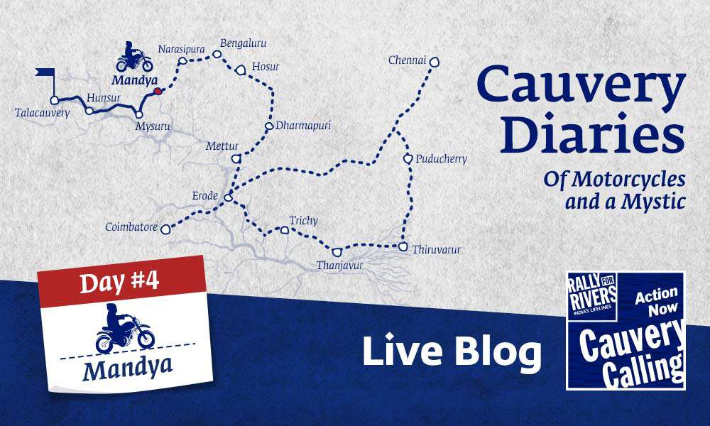 isha blog article | Day 4 - Cauvery Diaries: Of Motorcycles and a Mystic