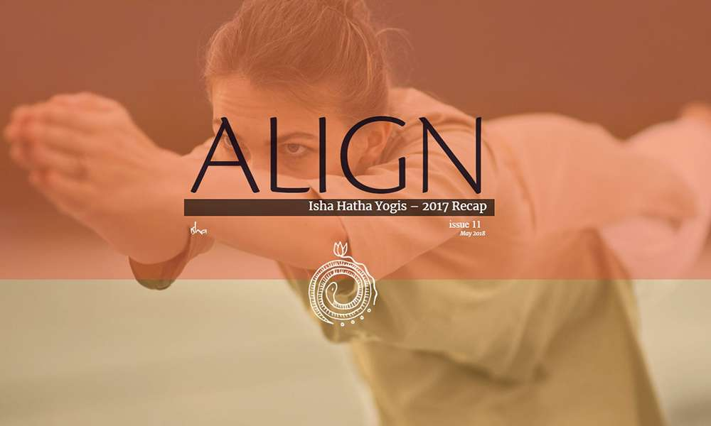 isha blog article | align may 2018 – isha hatha yoga teachers