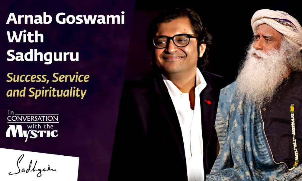 Sadhguru Wisdom Audio | Arnab Goswami With Sadhguru - In Conversation with the Mystic @New Delhi 2017