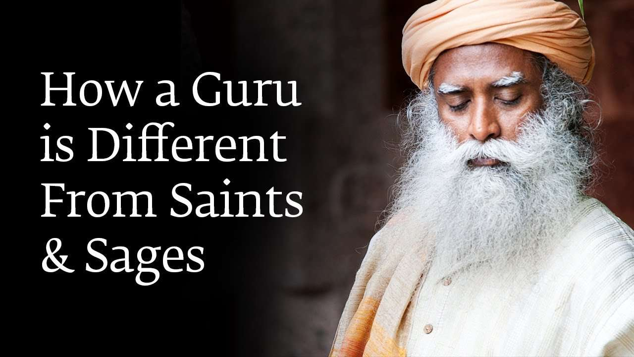 sadhguru wisdom audio | how a guru is different from saints and sages