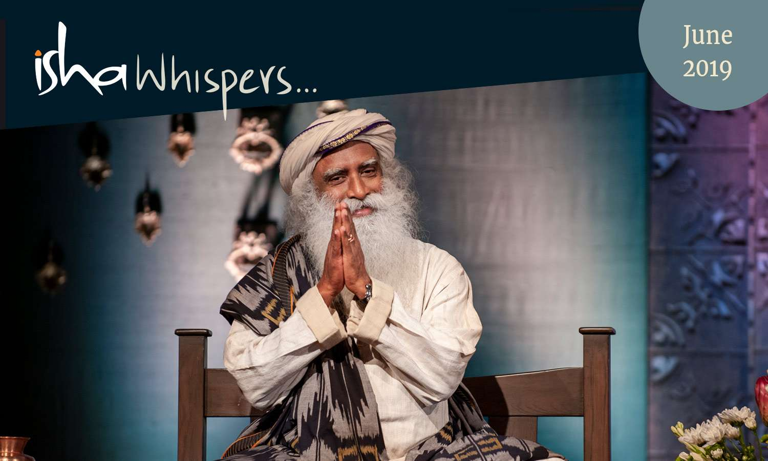 Isha Whispers...June 2019