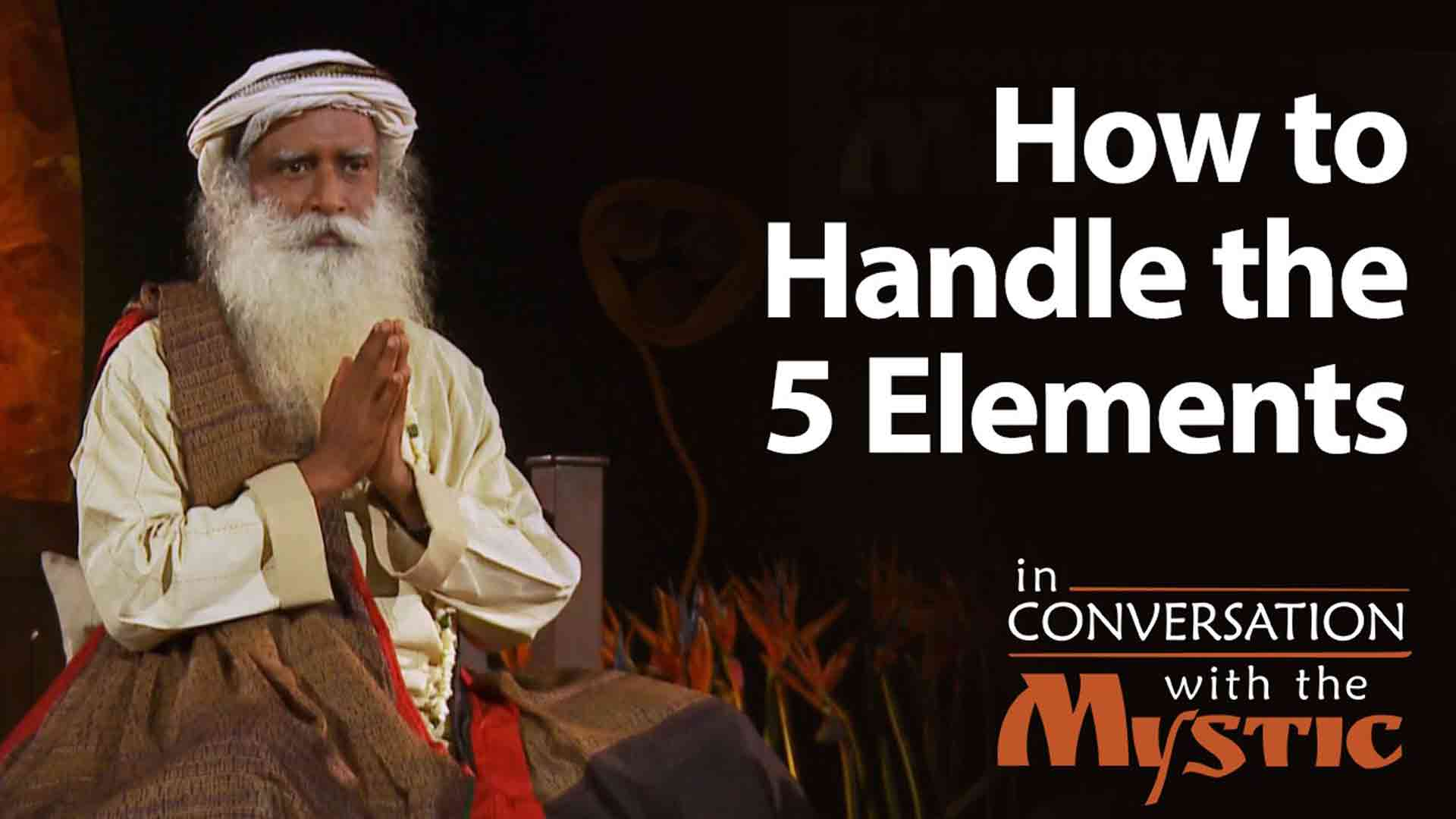 How to Handle the 5 Elements
