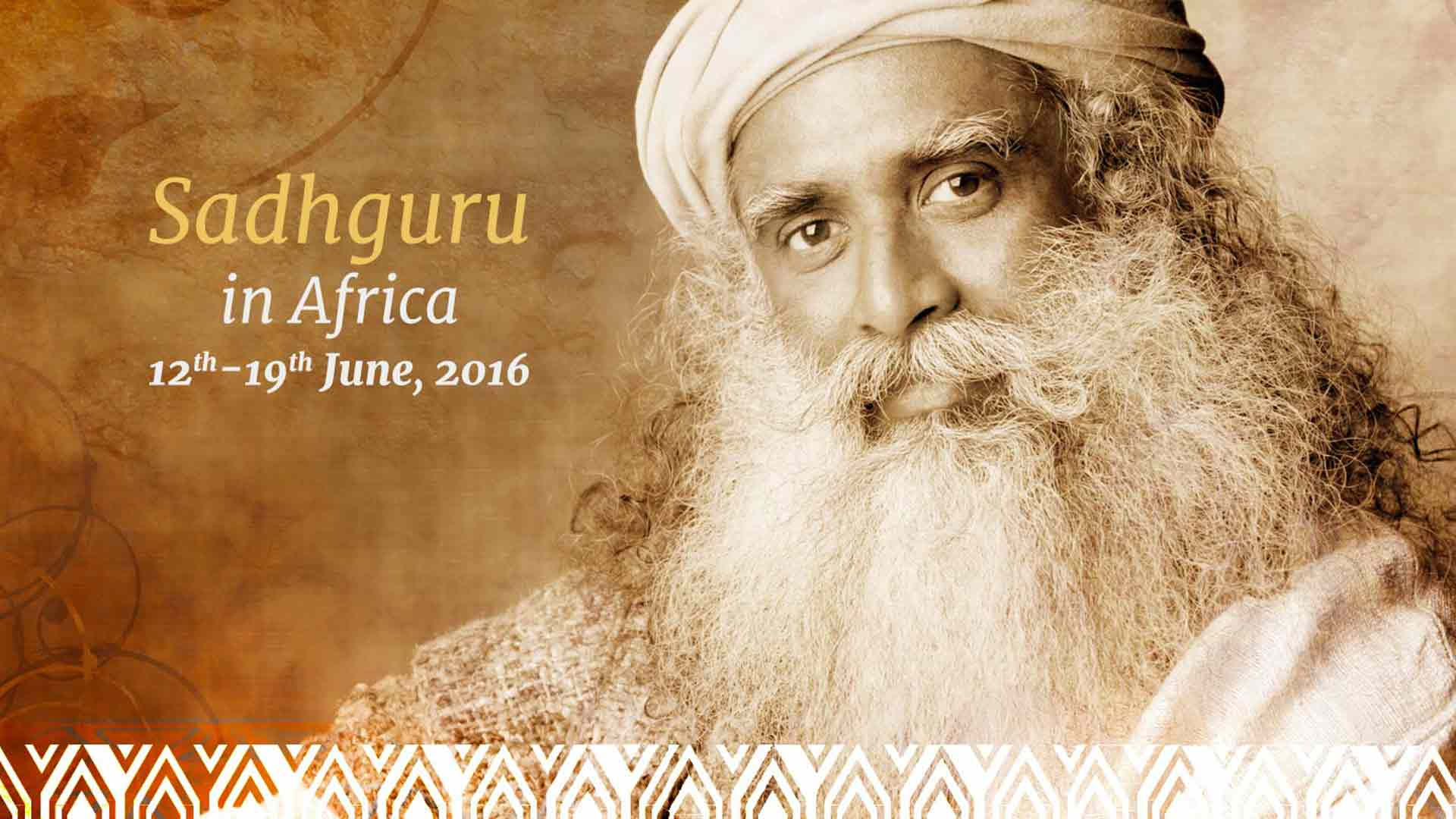 Sadhguru's First Official Visit to Africa: June 12-19