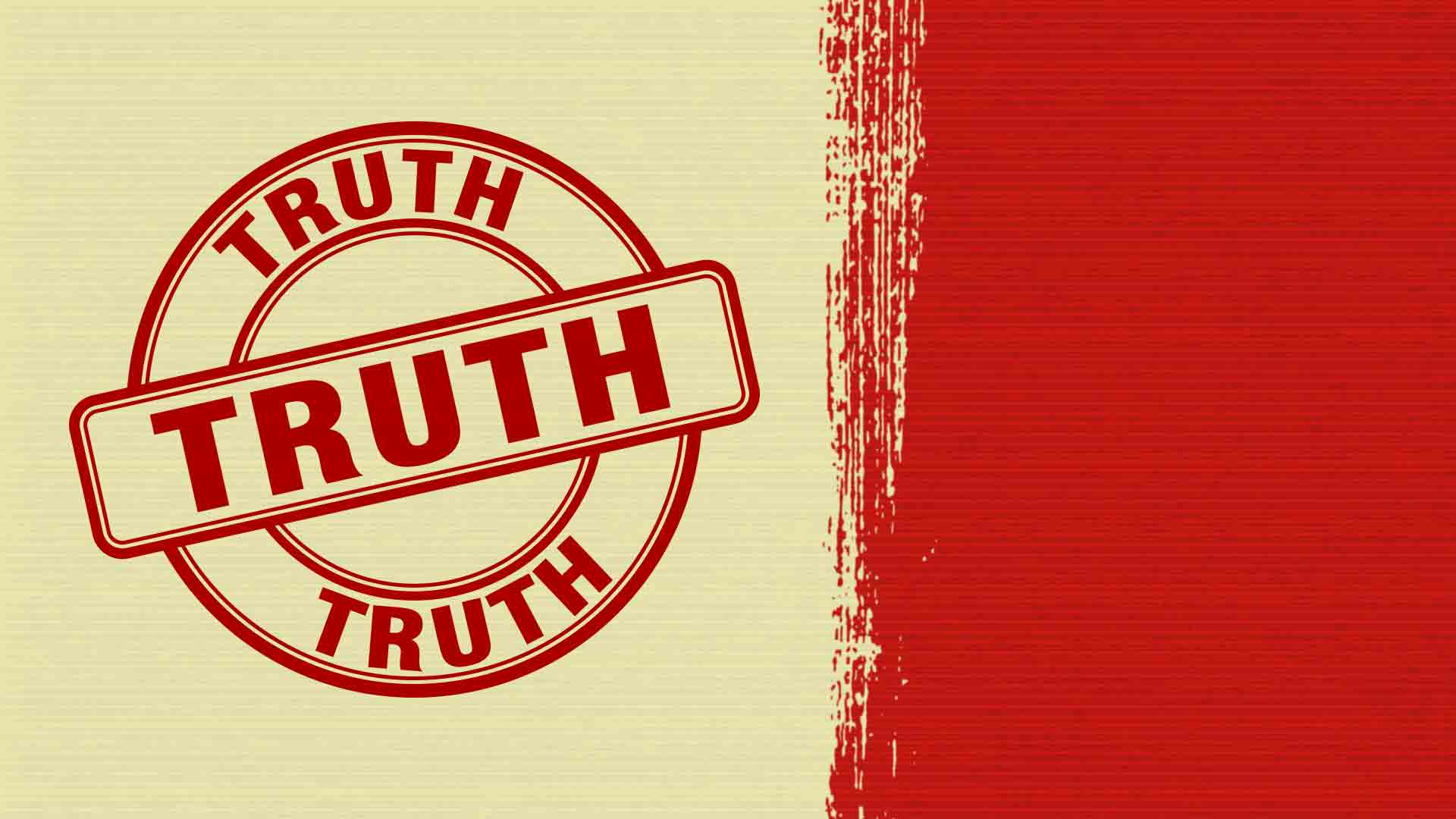 Truth is Authority. Authority is not Truth