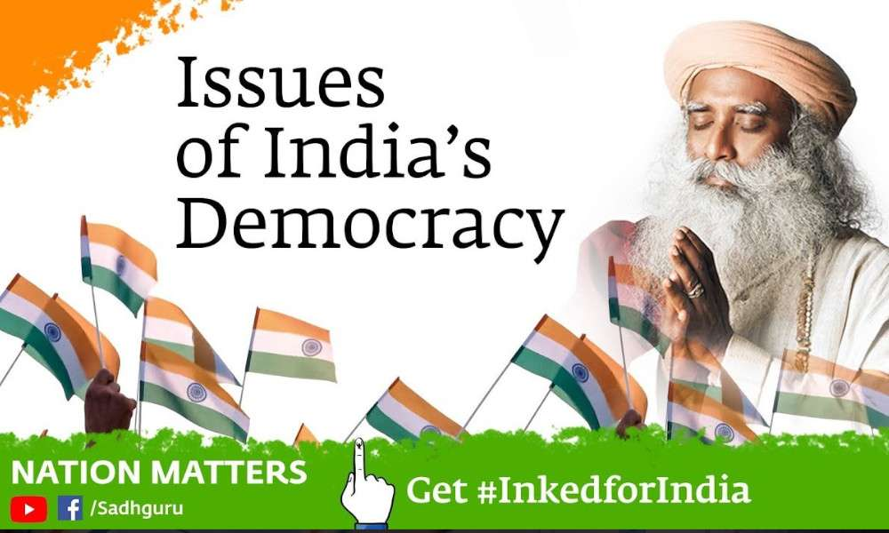 sadhguru wisdom video | is india really democratic