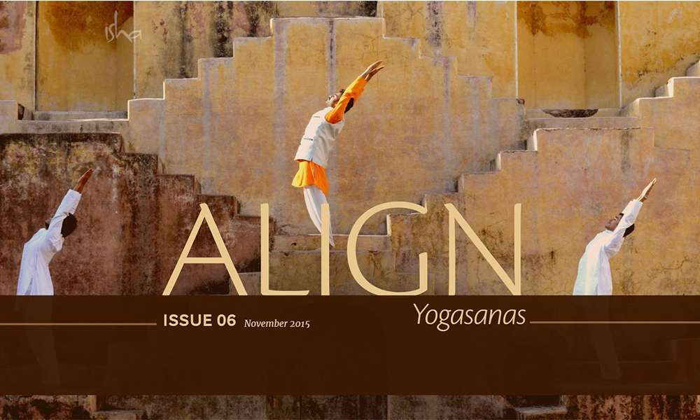 isha blog article | align Nov 2015 – yogasanas : postures to elevate your consciousness