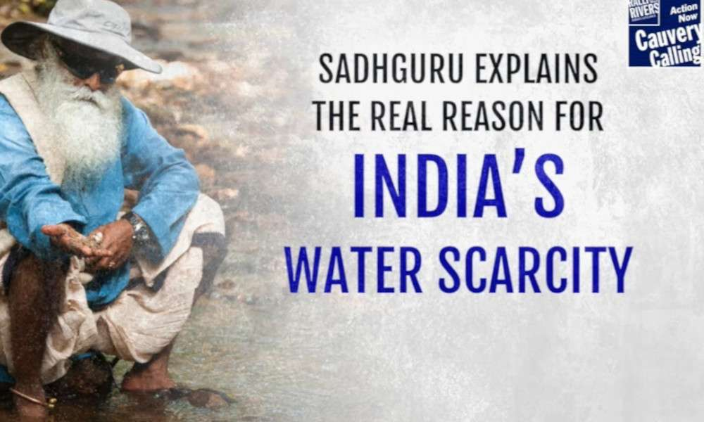 sadhguru wisdom audio | sadhguru explains the real reason for indias water scarcity