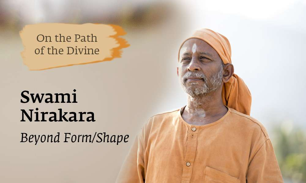 Isha Blog Article | On the Path of the Divine - Swami Nirakara