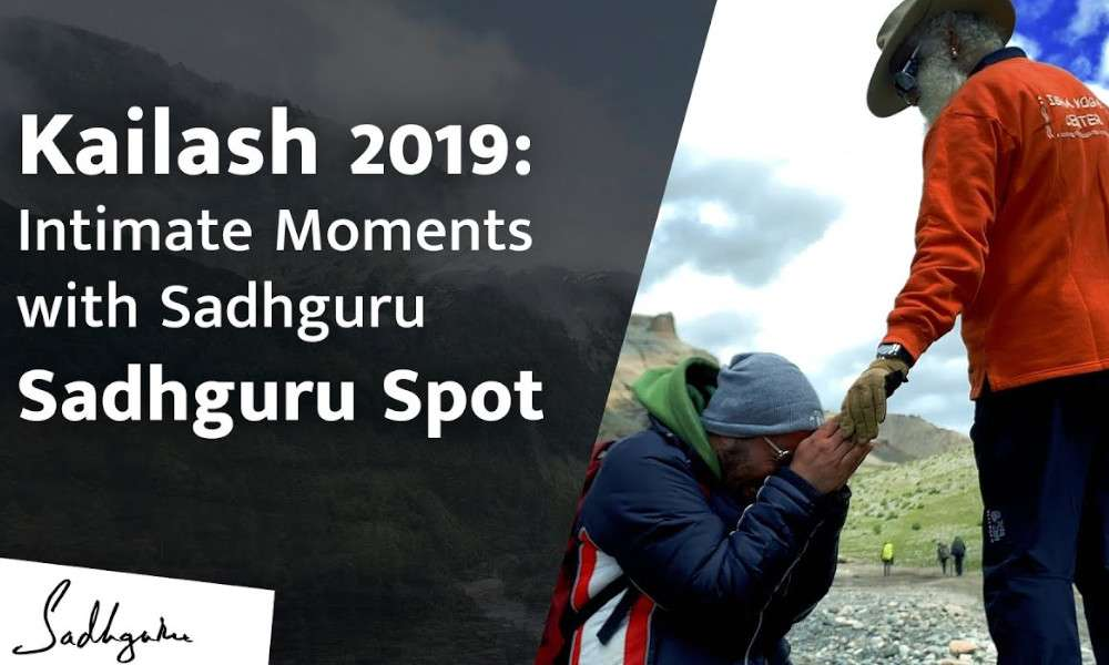 sadhguru spot | video blog | kailash 2019 - intimate moments with sadhguru