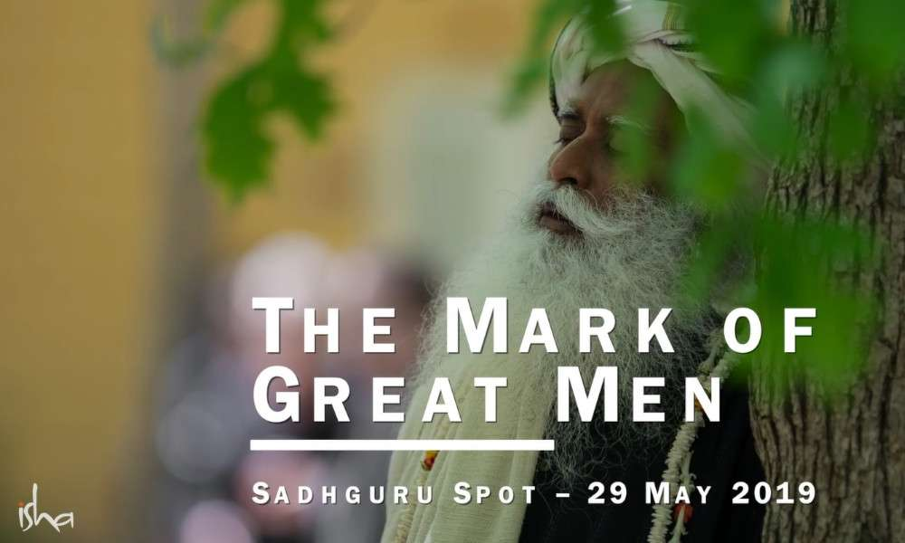 the mark of great men