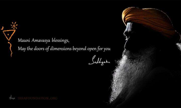 Mauni amavasya blessing message from Sadhguru