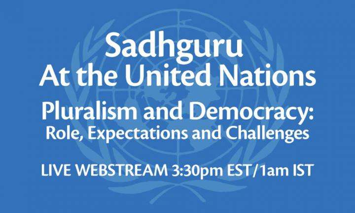 Sadhguru at the UN on Citizens and Democracy