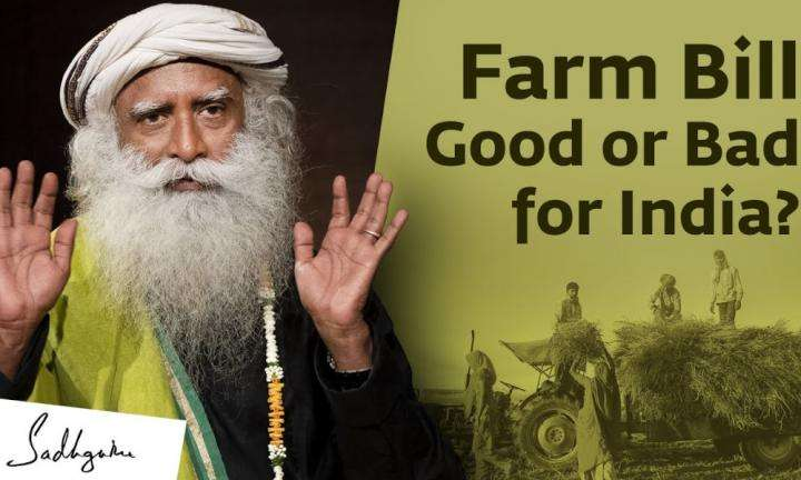 Sadhguru Wisdom Video | Farm Bill: Good or Bad for India?