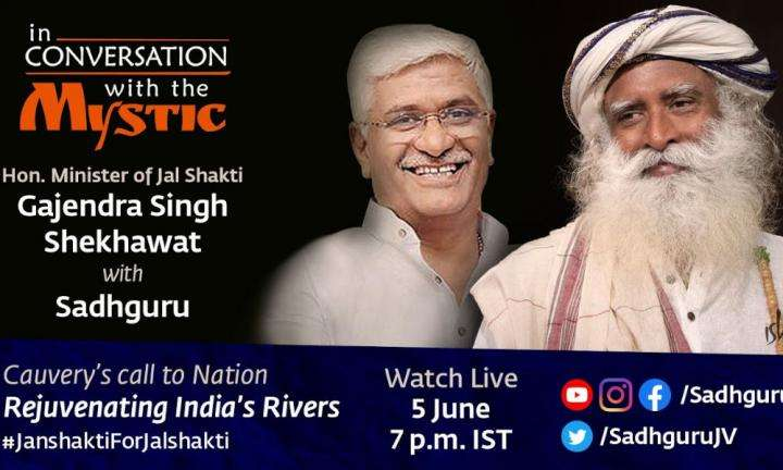 Sadhguru Wisdom Video | Shri Gajendra Singh Shekhawat, Union Minister of Jal Shakti with Sadhguru - 5th June, 7 pm IST