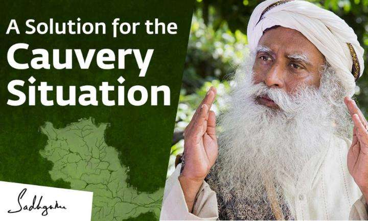 sadhguru wisdom video | a solution for cauvery situation