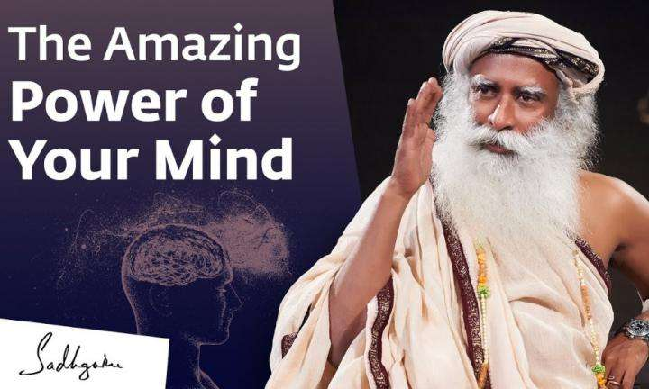 Sadhguru Wisdom Video | The Amazing Power of Your Mind