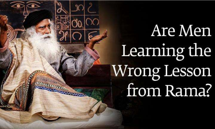 sadhguru-wisdom-audio-are-men-learning-wrong-lessons-from-ramas-treatement-of-sita
