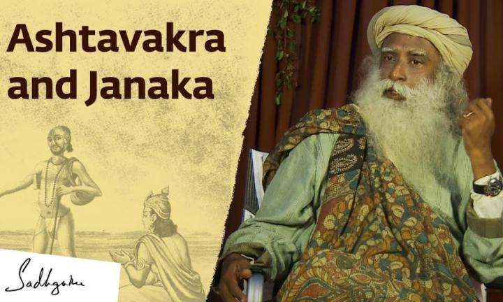 sadhguru wisdom video | strange way ashtavakra used for king janakas enligntenment