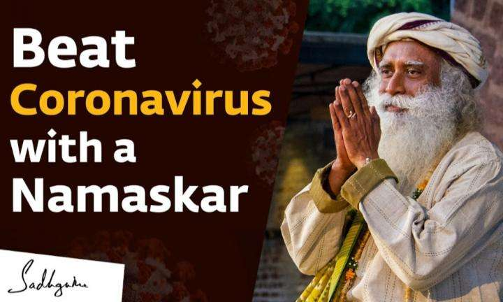 Sadhguru Wisdom Video | Beat Coronavirus with a Namaskar - Sadhguru