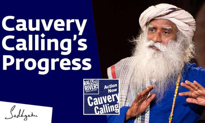 Sadhguru Wisdom Video | Cauvery Calling's Achievements So Far – Sadhguru Explains