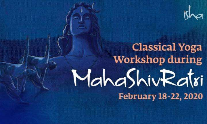 isha blog video | 5-Day Classical Yoga Workshop During Mahashivratri - Feb 18-22, 2020