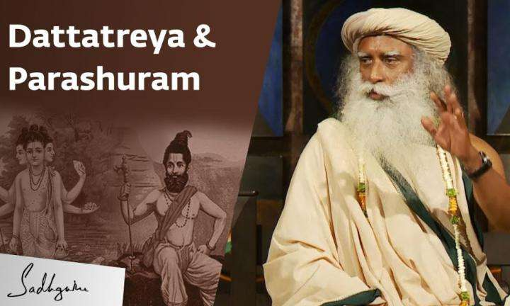 sadhguru wisdom video | how dattatreya made parashuram his disciple
