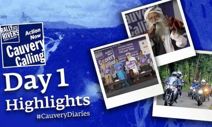 sadhguru wisdom video | Day 1 Recap #CauveryDiaries