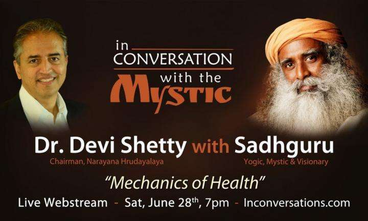 Dr. Devi Shetty in Conversation with Sadhguru – Live Webstream June 28