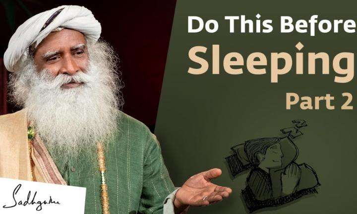 Sadhguru Wisdom Video | Tips To Sleep Well From Sadhguru