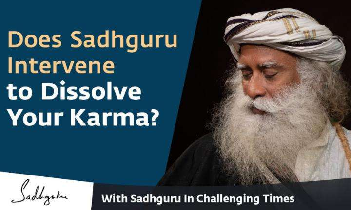 Sadhguru Wisdom Video | Does Sadhguru Intervene to Dissolve Your Karma? - With Sadhguru in Challenging Times - 13 Apr