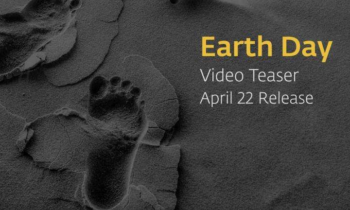 Earth Day Video Teaser | April 22 Release