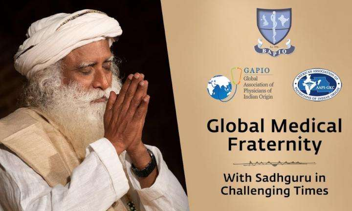 Sadhguru Wisdom Video | Global Medical Fraternity with Sadhguru in Challenging Times