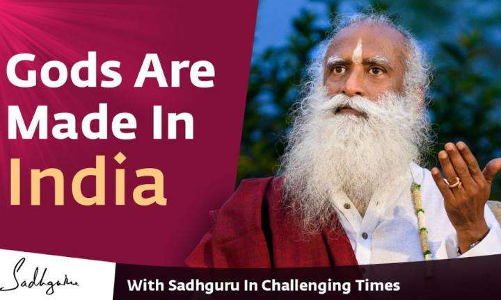 Sadhguru Wisdom Video | The Science of God-Making - With Sadhguru in Challenging Times - 16 Apr