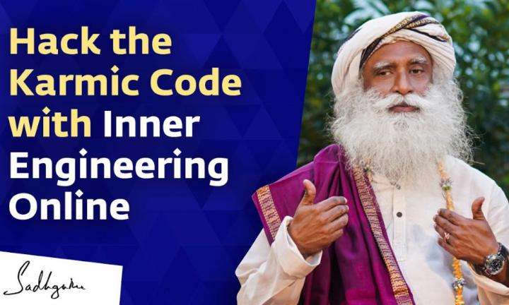 Sadhguru Wisdom Video | Hack the Karmic Code with Inner Engineering Online