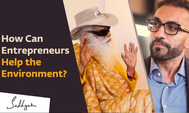 Sadhguru Wisdom Video | Crafting Ecologically Sensitive Businesses