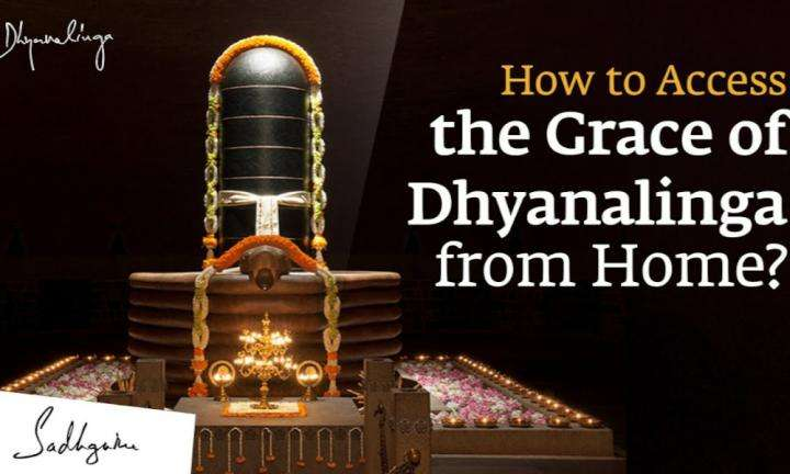 Sadhguru Wisdom Video | How to Access the Grace of Dhyanalinga from Home?