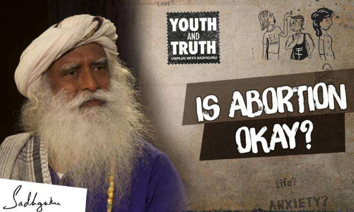 Sadhguru Wisdom Video | How Many Weeks Into Pregnancy Can Abortion Be Considered? Sadhguru Answers