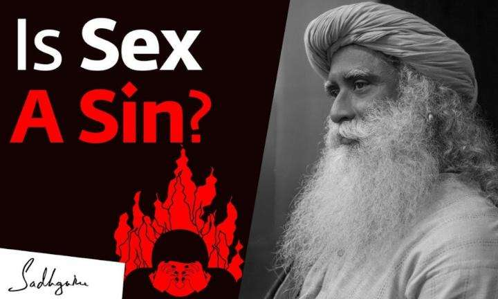 sadhguru wisdom video | is sex a sin sadhguru answers