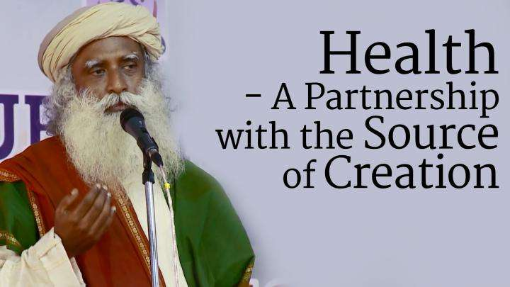 Health - A Partnership with the Source of Creation