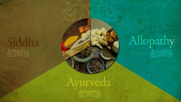 Ayurveda, Siddha or Allopathy – What to Choose When
