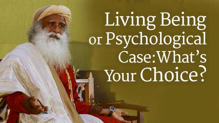 Living Being or Psychological Case: What's Your Choice?